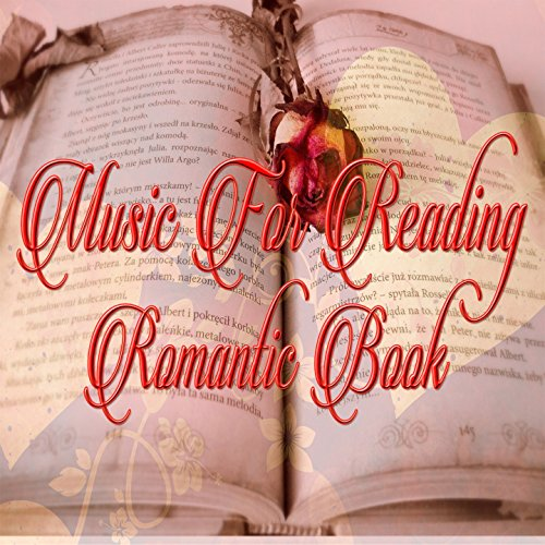 Music for Reading Romantic Book