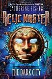 The Dark City #1 (Relic Master)