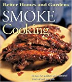 Smoke Cooking, Better Homes and Gardens, 0696213567