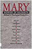 img - for Mary, Woman of Nazareth: Biblical and Theological Perspectives book / textbook / text book