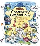 Cool Chemistry Concoctions, Joe Rhatigan and Veronika Alice Gunter, 1579906206