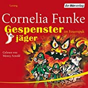 Gespensterjäger im Feuerspuk | Cornelia Funke