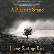 A Place to Stand: The Making of a Poet Audiobook by Jimmy Santiago Baca Narrated by Jackson Gutierrez