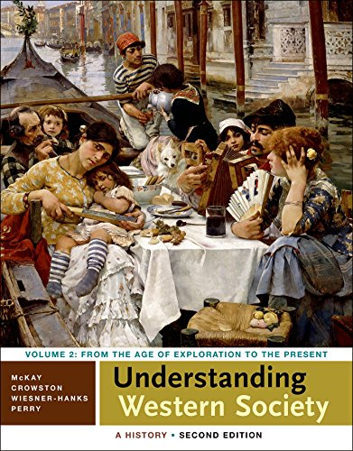 Understanding Western Society A History Volume Two