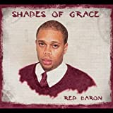 Shades of Grace by Red Baron