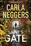 Front cover for the book Saint's Gate by Carla Neggers