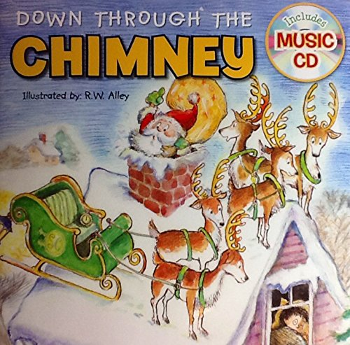 Down Through the Chimney ~ Holiday Christmas Sing-along Book & Music Cd with 10 Songs