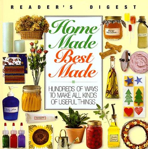 Homemade, best made (Reader's Digest General Books)