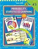 Probability, Statistics and Graphing Grades 4-5, Tina Szmadzinski, 1568224710