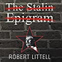 The Stalin Epigram: A Novel Audiobook by Robert Littell Narrated by John Lee, Anne Flosnik
