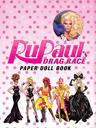 RuPaul's Drag Race: Paper Doll Book ()