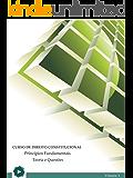 Curso de Direito Constitucional - Princípios Fundamentais - Teoria e Questões (Série A Livro 1)