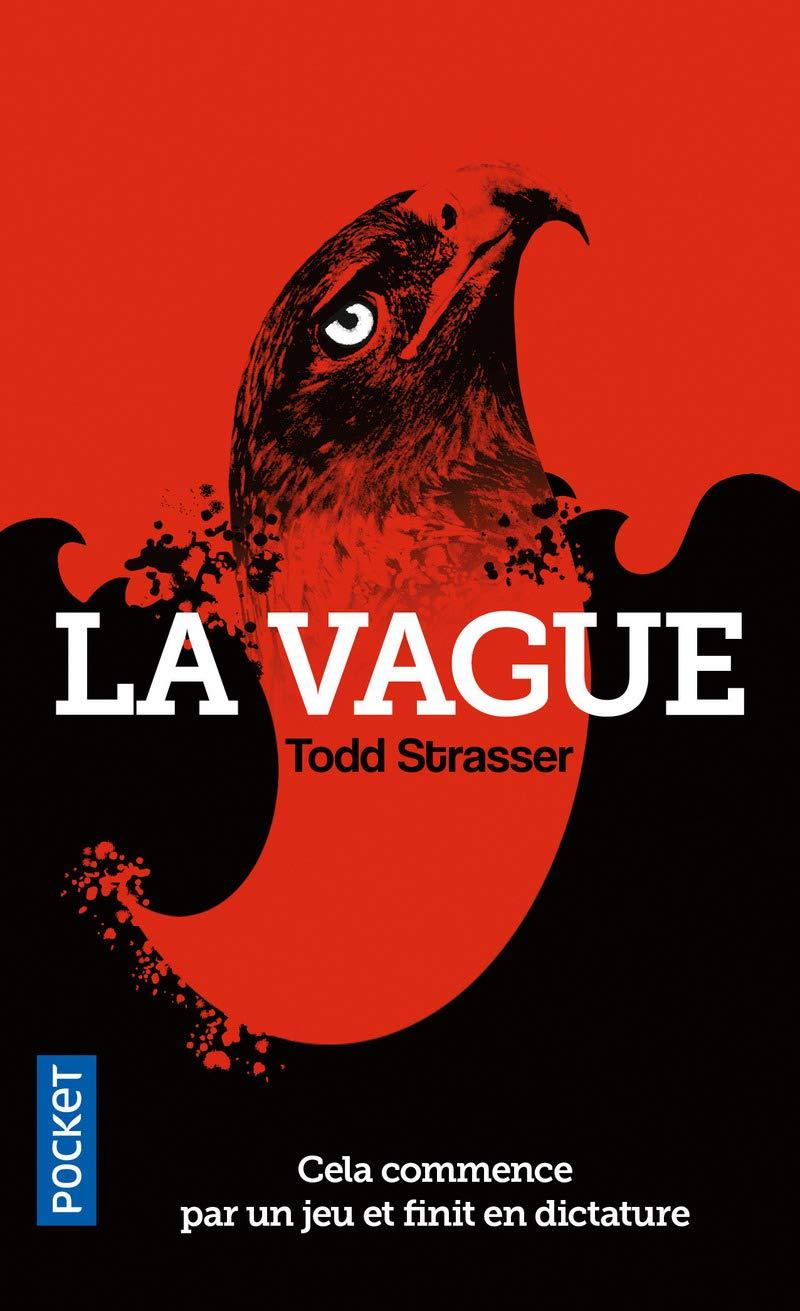 La vague (Pocket): Amazon.es: Strasser, Tod: Libros en ...