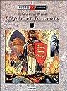 Richard Coeur de Lion. L'épée et la croix par Delaby