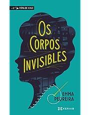 Os corpos invisibles (Infantil E Xuvenil - Fóra De Xogo)