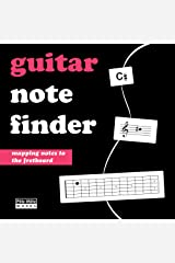Guitar Note Finder: Learn the Notes on the Fretboard Kindle Edition