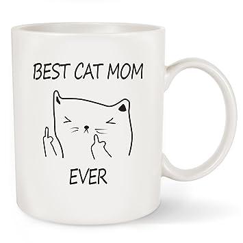 Best Cat Mom Ever Funny Rude Coffee Mug 11OZ