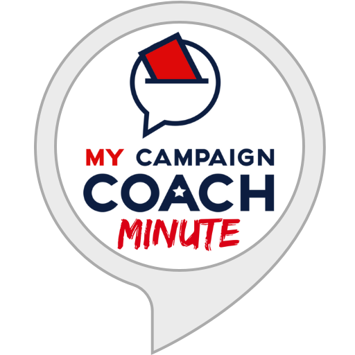 My Campaign Coach Minute   Flash Briefing