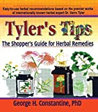 img - for Tyler's Tips: The Shopper's Guide for Herbal Remedies book / textbook / text book