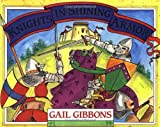 Knights in Shining Armor, Gail Gibbons, 0316300381