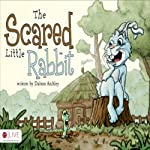 The Scared Little Rabbit | Dalton Atchley
