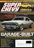Super Chevy Magazine October 2015 GARAGE-BUILT SHOW-STOPPING 800HP '67 CAMARO The 1957 Chevy That Influenced A Generation METAL MESSAGE DROPPING AN LS7 & TCI TRANS INTO MARCH '57 CHEVY Tribute-X