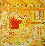 img - for Cooking In Crust book / textbook / text book