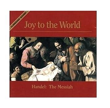 joy to the world handel the messiah