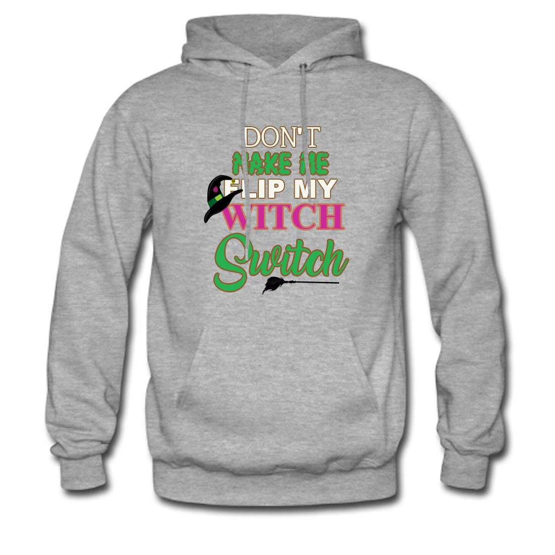 Mens Classic Pullover Hoodie Sweatshirt,Dont Make Me Flip My Witch Switch Print