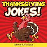 Thanksgiving Jokes | LOL Funny Jokes Club
