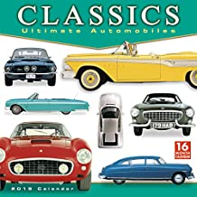 2019 Classics: Ultimate Automobiles 16-Month Wall Calendar: by Sellers Publishing, 12x12 (CA-0379)