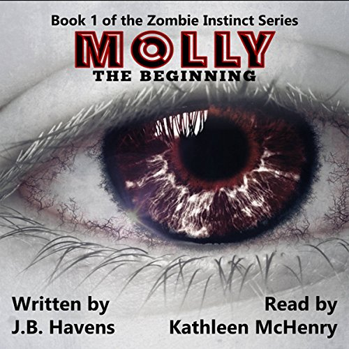 Molly: The Beginning: Zombie Instinct, Book 1