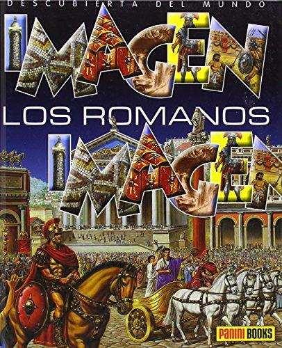 Los Romanos. Imagen Descubierta Del Mundo (Imagen Descubierta Del Mundo/ Discovered Images of the World)