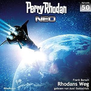 Rhodans Weg (Perry Rhodan NEO 50) Hörbuch