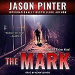 The Mark: Henry Parker Series, Book 1 | Jason Pinter