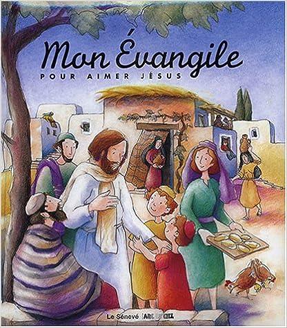 Livres Mon évangile pour aimer Jésus pdf
