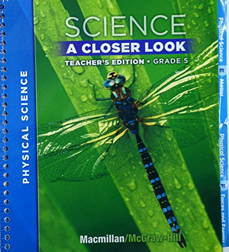 Science: A Closer Look, Teacher's Edition, Grade 5, Level 5.3 by Unknown Author (2008) Spiral-bound
