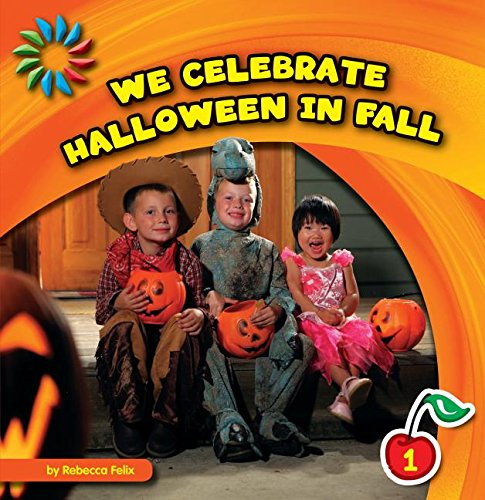 We Celebrate Halloween in Fall (21st Century Basic Skills Library) (Y We Celebrate Halloween)
