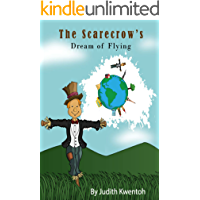 Children's books : The Scarecrow's Dream of Flying (Illustrated Picture Book for ages 3-8. Teaches your kids to dream big),Early readers & Bedtime story for kids collection