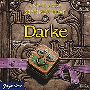 Darke (Septimus Heap 6) Hörbuch