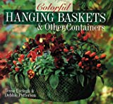Colorful Hanging Baskets and Other Containers, Tessa Evelegh, 0806994916
