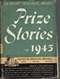 : Prize Stories of 1945 O. Henry memorial award