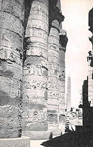 (The Hypostyle Hall showing the Centre of the Pillar and the Obelisk of Queen Hatshepset Karnak Egypt, Egypte, Africa Postcard)