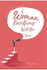 Woman Everything Will Be Fine Paperback
