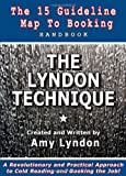 img - for THE LYNDON TECHNIQUE: The 15 Guideline Map To Booking Handbook book / textbook / text book