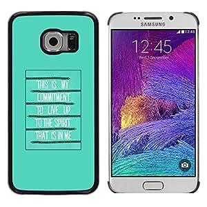 Be Good Phone Accessory // Dura Cáscara cubierta Protectora Caso Carcasa Funda de Protección para Samsung Galaxy S6 EDGE SM-G925 // Bible Spirit Holy Quote God Green Poster