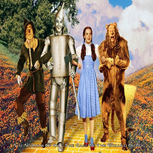 The Wizard Of Oz - The Cast of The Wizard Of ()