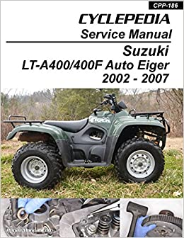 cpp-186-print suzuki auto shifter eiger lt-a400 400f atv printed service  manual: manufacturer: amazon com: books