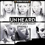 Ep. 5: Doubt and Deceit (Unheard) | Anthony Del Col,Cassandra Bond,JP Conway,James Davies,Steve Alexander,Phillip Bretherton,Daniel Collard