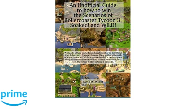 An Unofficial Guide to how to win the Scenarios of Rollercoaster